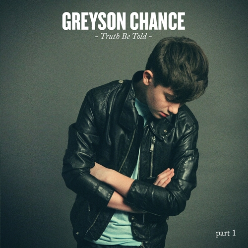 Greyson Chance - Truth Be Told Part 1