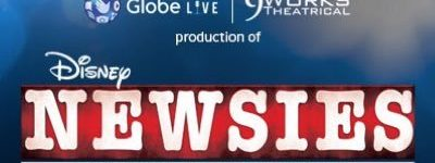 Globe Live And 9Works Theatrical Call For Auditions For The Hit Disney Musical Newsies