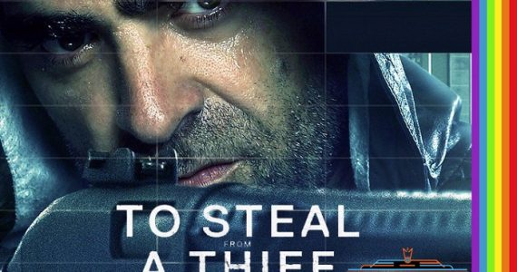 "Foreign Heist Thriller ""To Steal From A Thief"" Busts In Cinema One This Sunday"