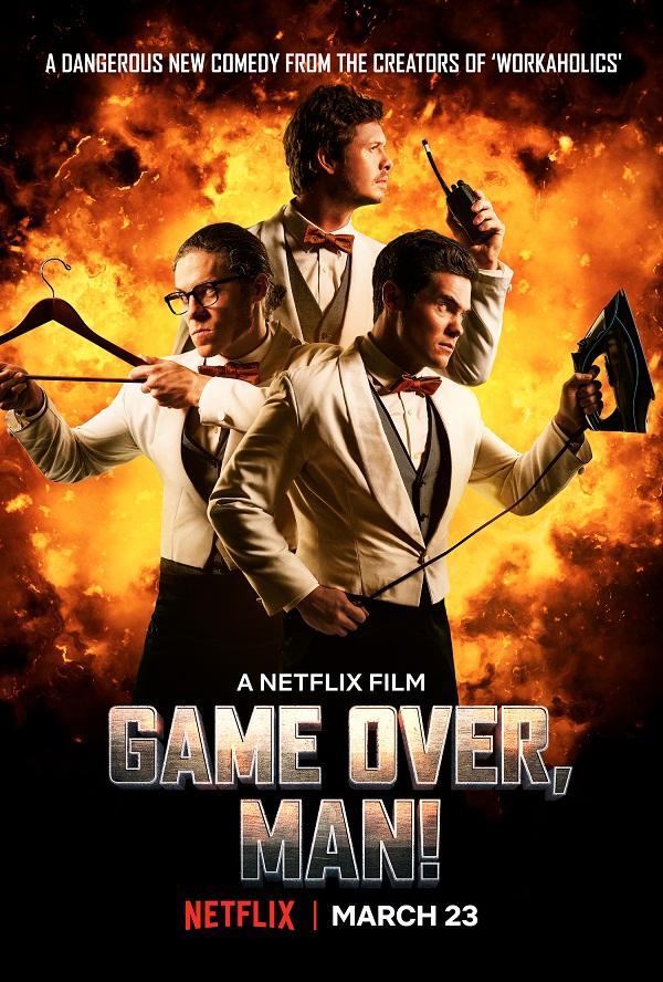Game Over, Man! A Netflix Film - Orange Magazine